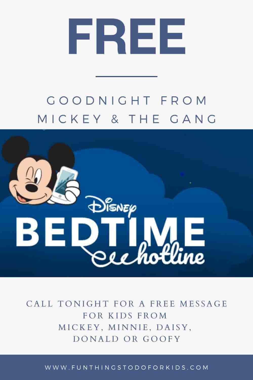 FREE! Call tonight for a free goodnight bedtime message from Mickey Mouse, Minnie Mouse, Goofy, Donald Duck or Daily Duck! Free from Disney! #goodnightmessage #disney #mickeymouse #minniemouse #minnie #goofy #free #toddlers #toddler #toddlermom #toddlersleep #Mickeymouseclub #freestuff #sleep